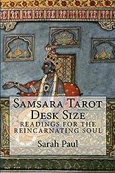 Samsara Tarot Desk Size: Readings for the Reincarnating Soul