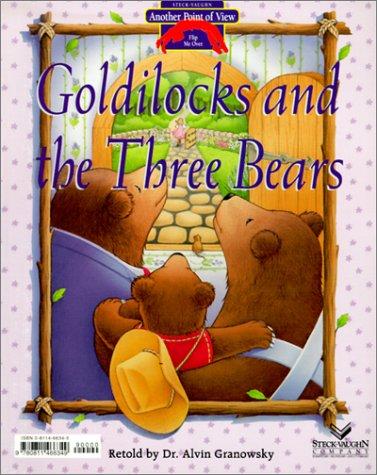 """Goldilocks and the Three Bears - Bears Should Share! (Another Point of View)"" av Alvin Granowsky"