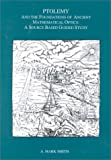 Ptolemy and the Foundations of Ancient Mathematical Optics, A. Mark Smith, 0871698935