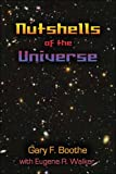 Nutshells of the Universe, Gary Boothe, 1413745180