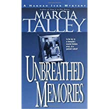 Unbreathed Memories (Hannah Ives Mystery Series, Book 2)