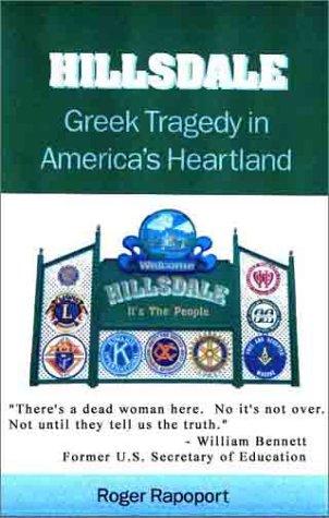 Hillsdale: Greek Tragedy in America's Heartland by Brand: RDR Books