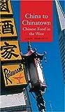 China to Chinatown 9781861891334