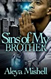 Sins of My Brother, Aleya Mishell, 1500349305