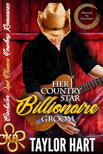 Married By Christmas.Her Country Star Billionaire Groom Sweet Christian Married By Christmas Bachelor Second Chance Cowboy Romances Book 1