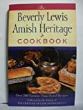 The Beverly Lewis Amish Heritage Cookbook, Beverly Lewis, 0764209647