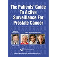 The Patients' Guide to Active Surveillance for Prostate Cancer