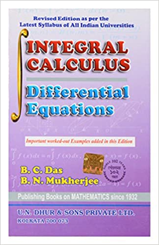 Amazon in: Buy INTEGRAL CALCULUS - DIFFERENTIAL EQUATIONS Book