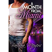 A Month From Miami (The Braddocks Book 1)