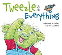 Tweezle Into Everything
