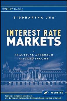 interest rate markets siddhartha jha pdf