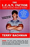 The L. E. A. N. Factor, Terry Bachman, 159800946X