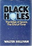 Black Holes, Walter Sullivan, 0385075162