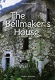 The Bellmaker's House, Theodore Pitsios, 1932455140