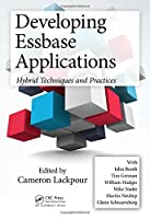 Developing Essbase Applications: Hybrid Techniques and Practices, 2nd Edition Front Cover