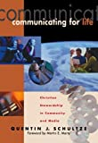 Communicating for Life: Christian Stewardship in Community and Media (RenewedMinds)