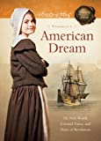 American Dream: The New World, Colonial Times, and Hints of Revolution (Sisters in Time)