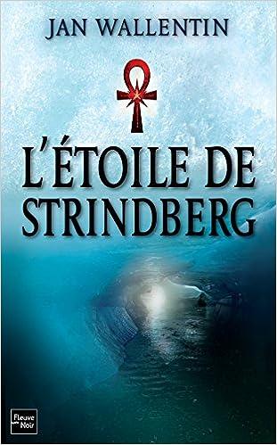 L'étoile de Strinberg - Jan WALLENTIN sur Bookys