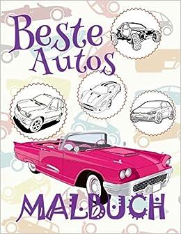 Beste Autos Malbuch Autos Malbuch Ab 6 Jahre Malbuch