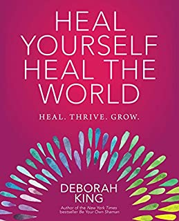 Book Cover: Heal Yourself--Heal the World