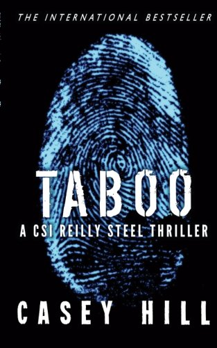 Taboo: CSI Reilly Steel #1 (Volume 1)