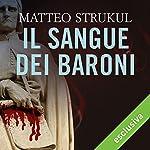 Il sangue dei baroni | Matteo Strukul