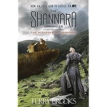 The Wishsong of Shannara (The Shannara Chronicles) (The Sword of Shannara Book 3)