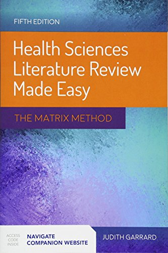 Health Sciences Literature Review Made Easy: The Matrix Method by Garrard Judith