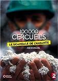 100 000 cercueils, le scandale de l'amiante