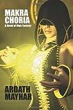 Makra Choria, Ardath Mayhar, 1434403114