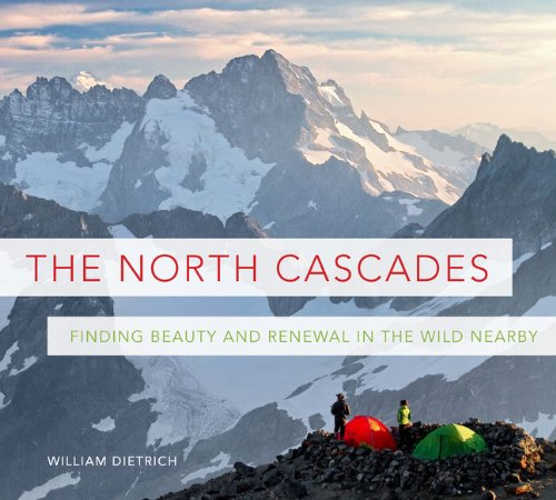 North Cascades National Park Map (The North Cascades: Finding Beauty and Renewal in the Wild)