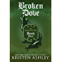 Broken Dove (Fantasyland Series Book 4)