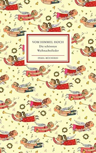 Vom Himmel hoch: Die schönsten Weihnachtslieder (Insel-Bücherei)