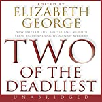 Two of the Deadliest | Elizabeth George