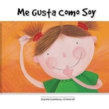 Me gusta como soy (Spanish Edition)