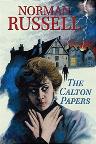 The Calton Papers Norman Russell 9780709089544 Amazon Books