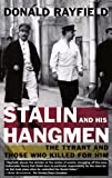 Stalin and His Hangmen, Donald Rayfield, 0375757716