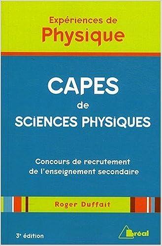 Livre Expériences de Physique - CAPES de sciences physiques pdf
