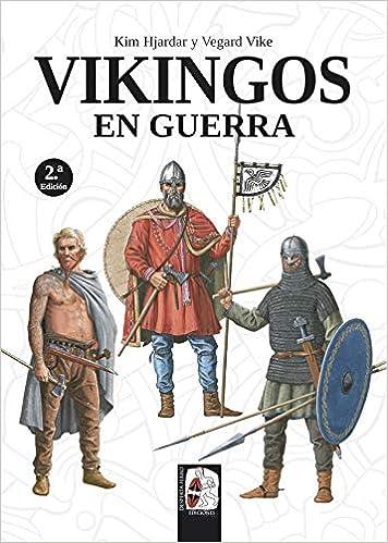 Vikingos En Guerra Spanish Edition Hjardar Kim Vike Vegard Balbás Polanco Marco Aurelio 9788494954047 Books