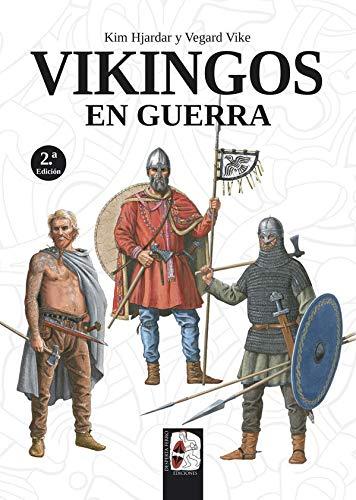 Vikingos En Guerra Spanish Edition Hjardar Kim Vike Vegard Balbás Polanco Marco Aurelio 9788494954047 Amazon Com Books