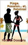 Plage, Passsion... et, Patatras! par Doassans