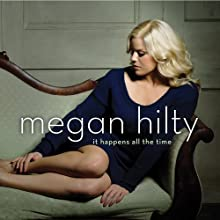 It Happens All The Time by Megan Hilty (2013)