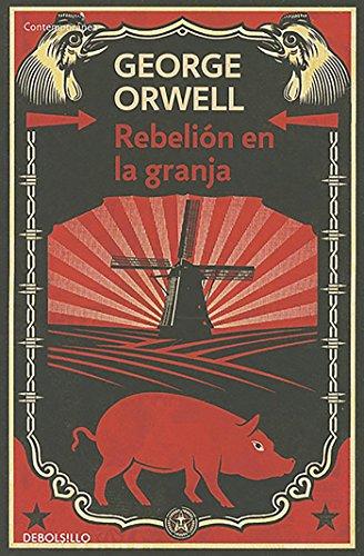 Rebelión en la granja / Animal Farm (Contemporanea (Debolsillo)) (Spanish Edition)