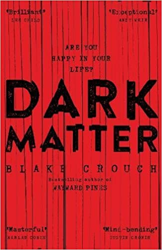 Image result for dark matter by blake crouch book cover