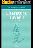 Literatura Juvenil - Adolescência, Cultura e Formação de Leitores