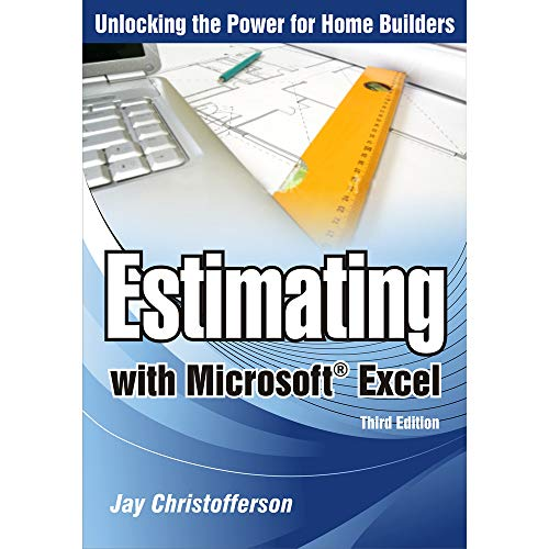 Estimating With Microsoft Excel (Construction Estimating Program)