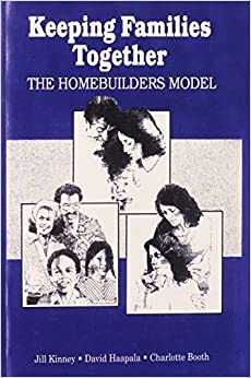 Book Keeping Families Together: The Homebuilders Model (Modern Applications of Social Work) by Charlotte Booth (1991-12-31)