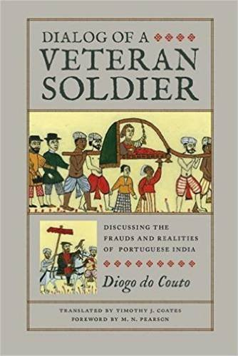 Dialog of a Veteran Soldier (Classic Histories from the Portuguese-Speaking World in Translation)