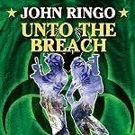 Unto the Breach: Paladin of Shadows, Book 4   John Ringo
