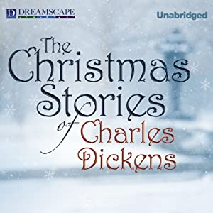 The Christmas Stories of Charles Dickens Audiobook